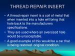 thread repair insert