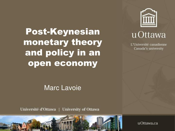 post keynesian monetary theory and policy in an open economy n.