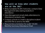 how will we know when students are at the jdc