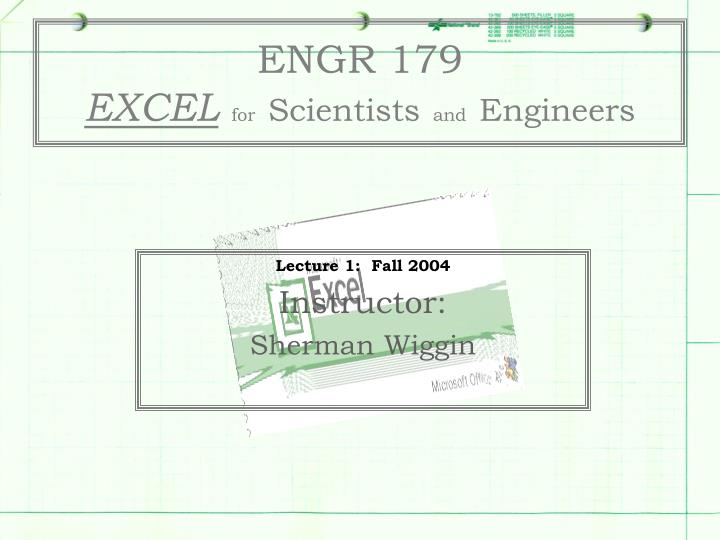 Engr 179 excel for scientists and engineers