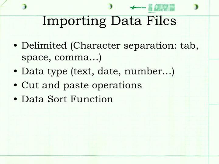 Importing Data Files