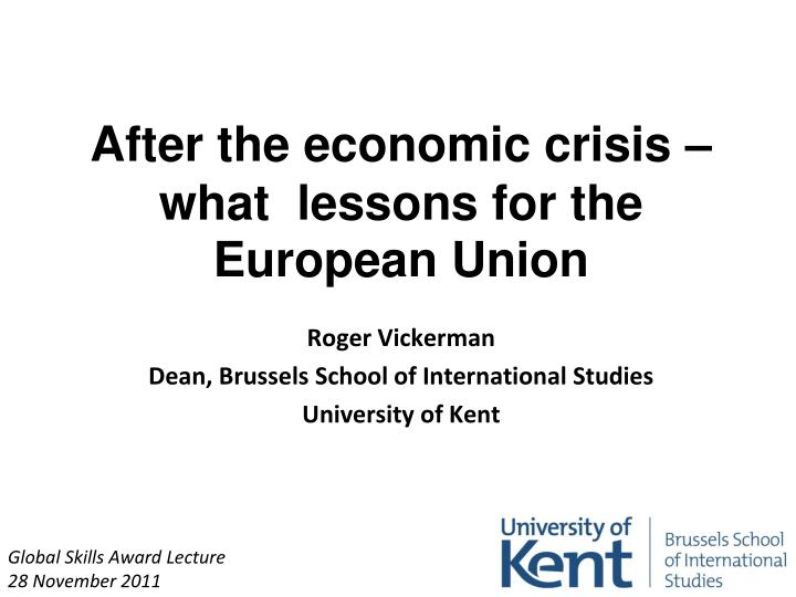 after the economic crisis what lessons for the european union