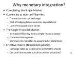 why monetary integration