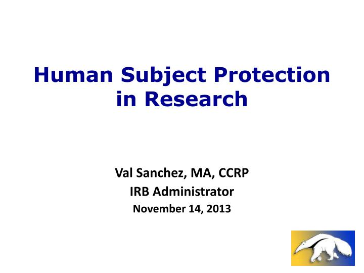 human subject protection in research n.