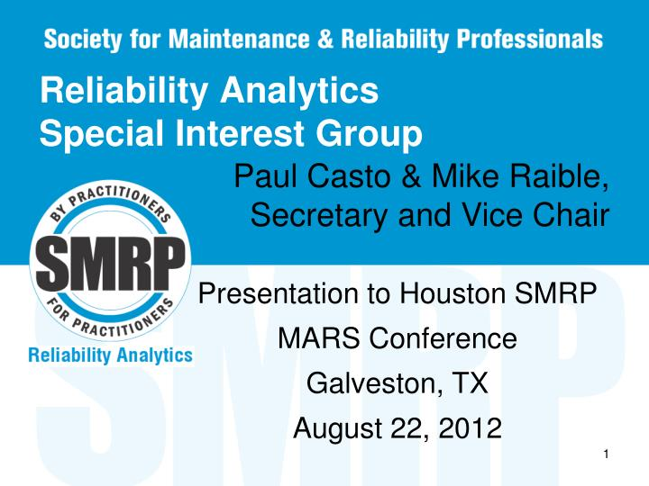 reliability analytics special interest group n.