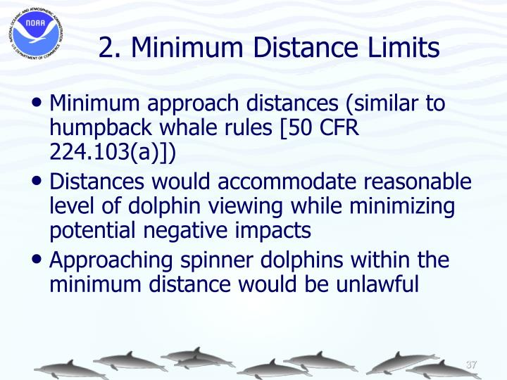 2. Minimum Distance Limits
