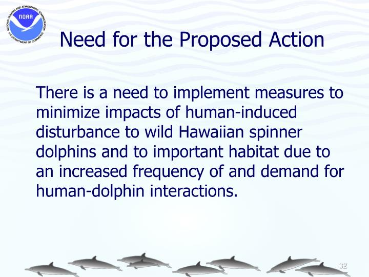 Need for the Proposed Action