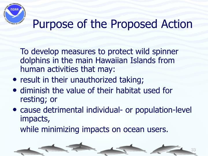 Purpose of the Proposed Action