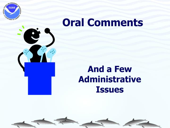 Oral Comments