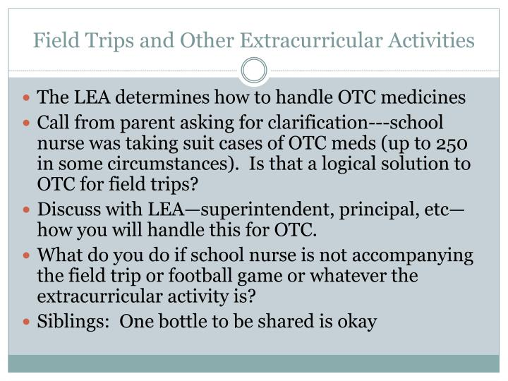 Field Trips and Other Extracurricular Activities