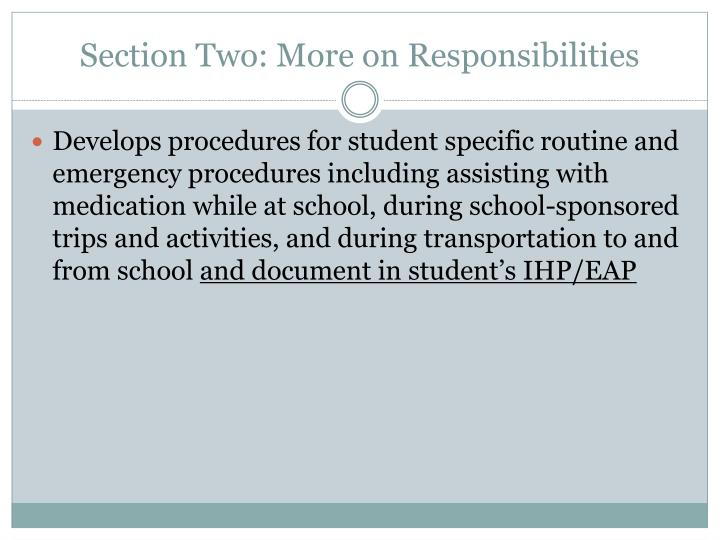 Section Two: More on Responsibilities
