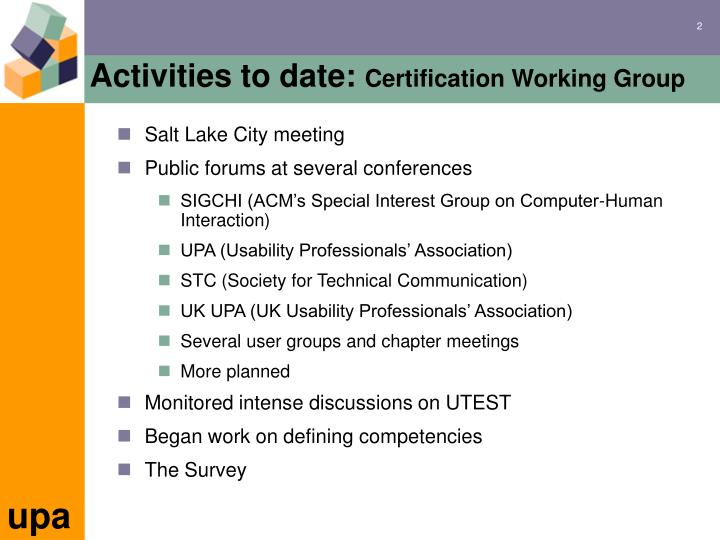 Activities to date certification working group