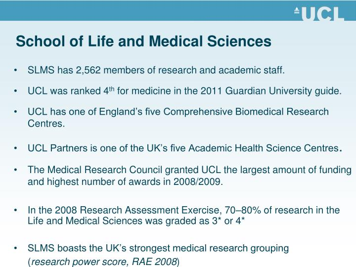 School of life and medical sciences