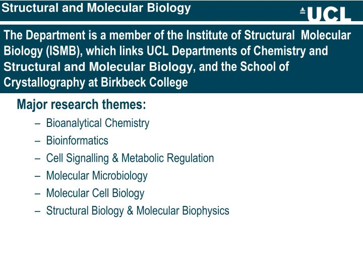 Structural and Molecular Biology