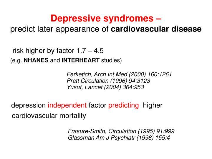 Depressive syndromes –