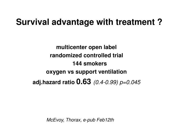 Survival advantage with treatment ?