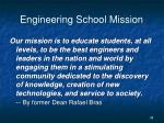 engineering school mission