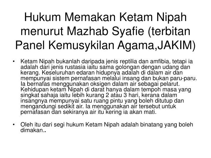 Hukum Memakan Ketam Nipah menurut Mazhab Syafie (terbitan Panel Kemusykilan Agama,JAKIM)