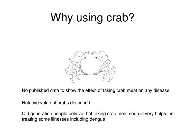 Why using crab?