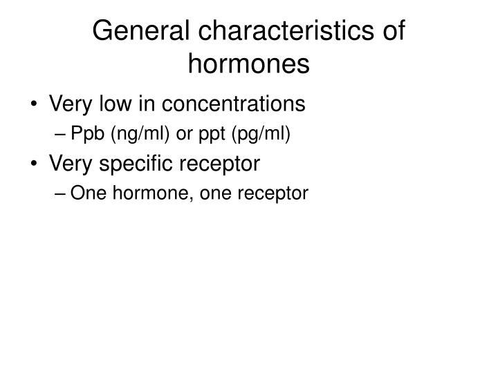 General characteristics of hormones