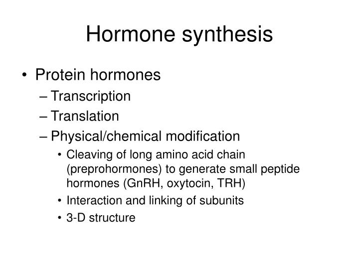 Hormone synthesis