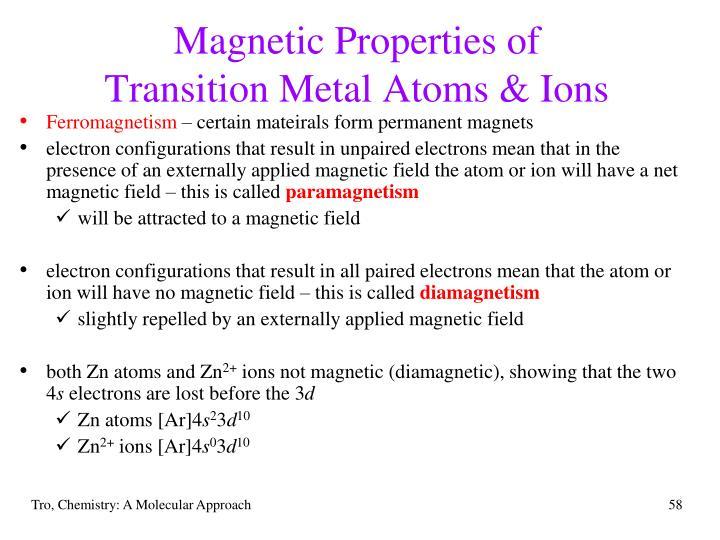 Magnetic Properties of