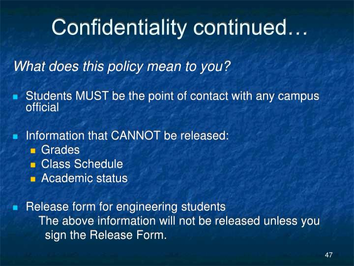 Confidentiality continued…