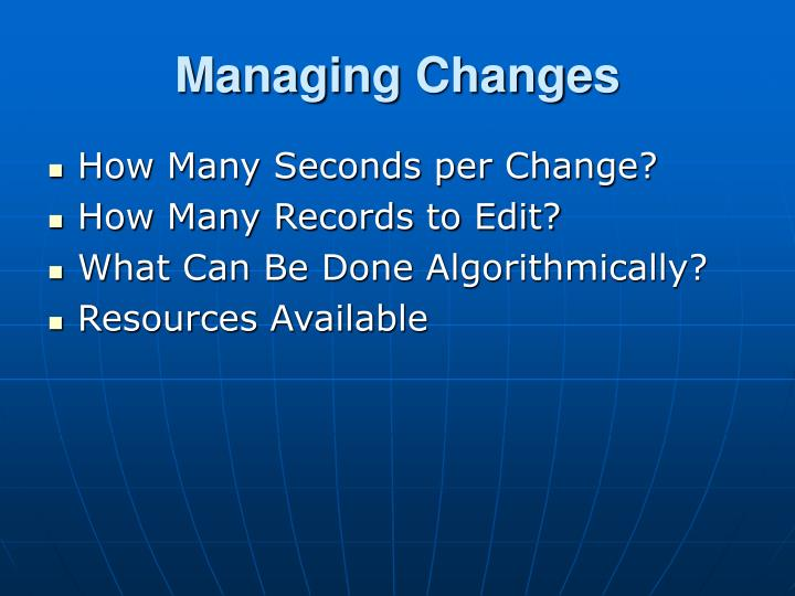 Managing Changes