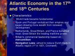 atlantic economy in the 17 th and 18 th centuries