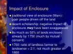 impact of enclosure
