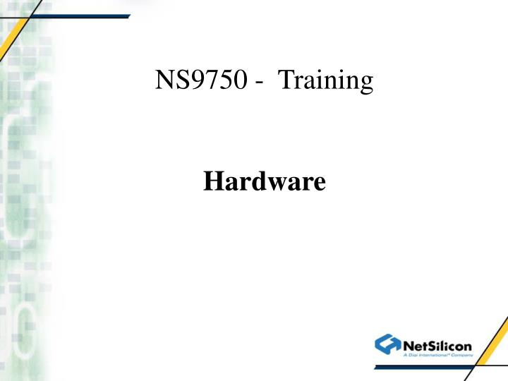 ns9750 training hardware
