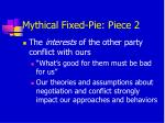 mythical fixed pie piece 2