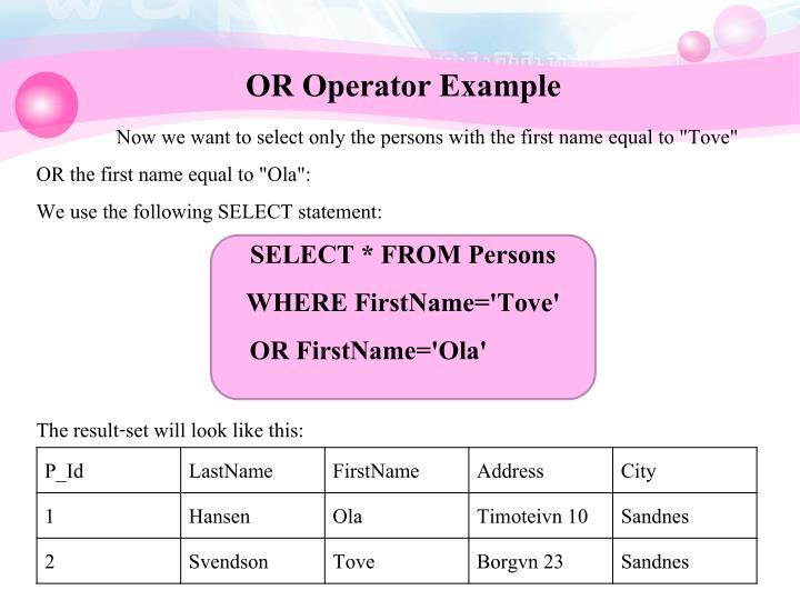 OR Operator Example