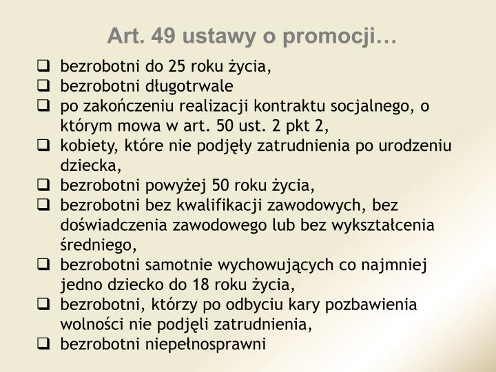 Art. 49 ustawy o promocji…