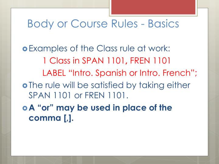 Body or Course Rules - Basics