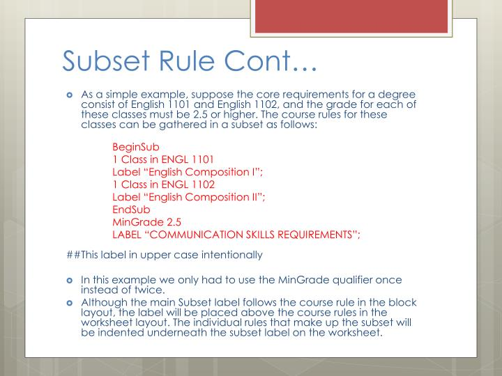Subset Rule Cont…