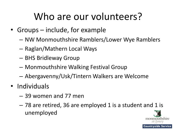 Who are our volunteers?