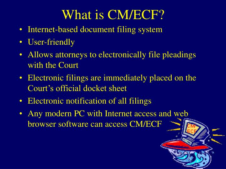 What is cm ecf
