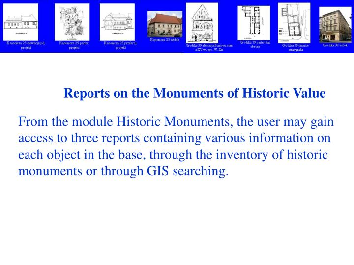 Reports on the Monuments of Historic Value