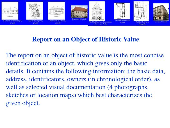 Report on an Object of Historic Value