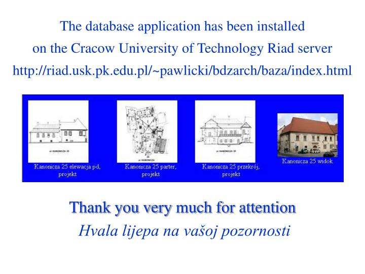 The database application has been installed