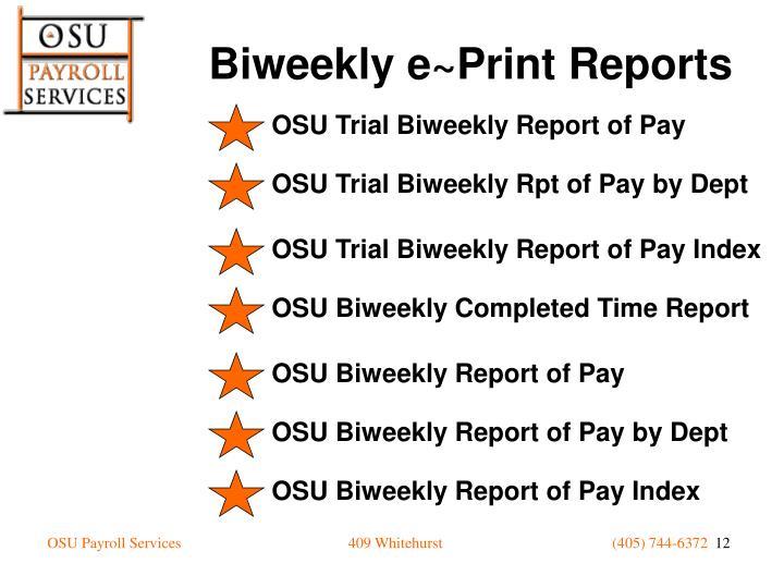 OSU Trial Biweekly Report of Pay