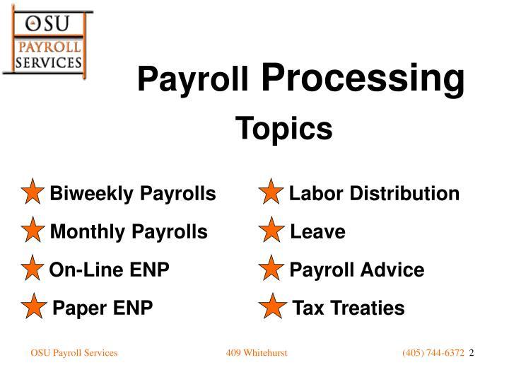 Biweekly Payrolls