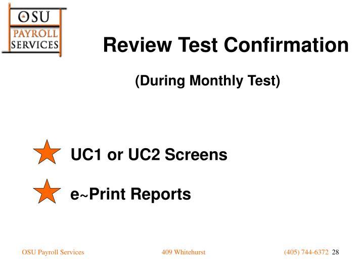 UC1 or UC2 Screens