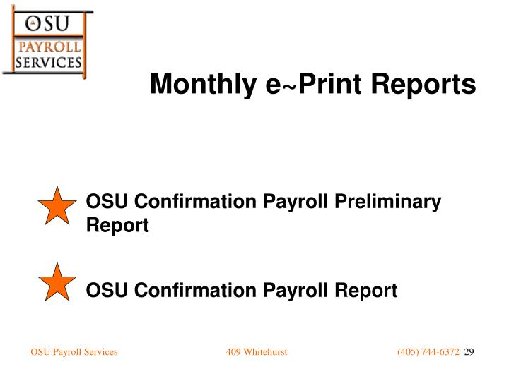 OSU Confirmation Payroll Preliminary Report