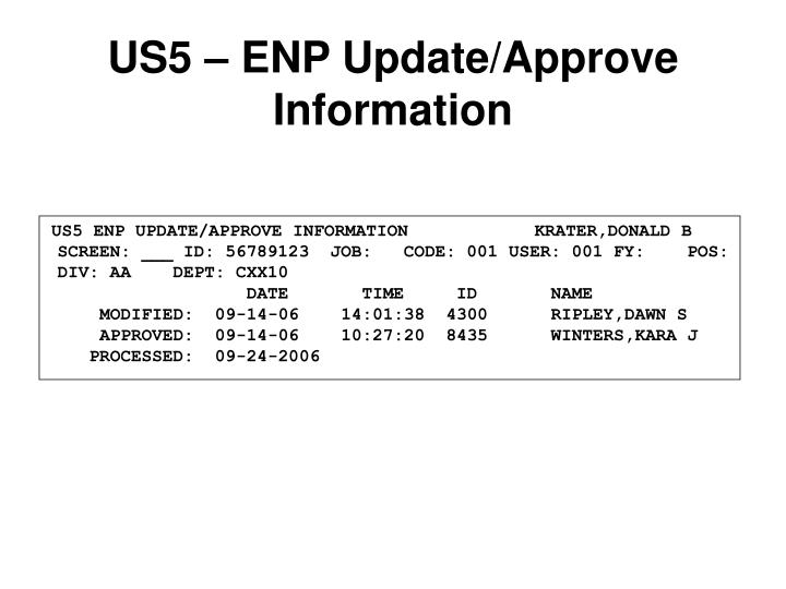 US5 – ENP Update/Approve Information
