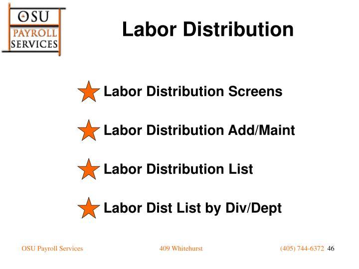 Labor Distribution Screens