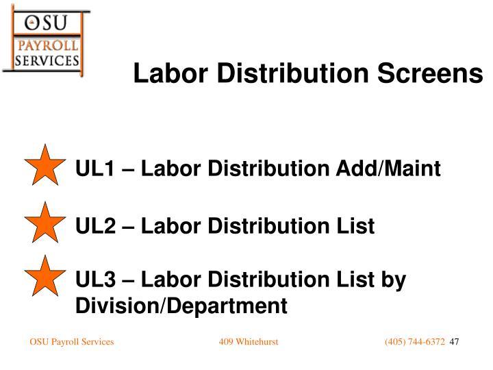 UL1 – Labor Distribution Add/Maint