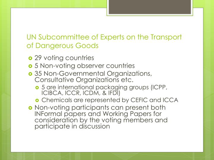 Un subcommittee of experts on the transport of dangerous goods