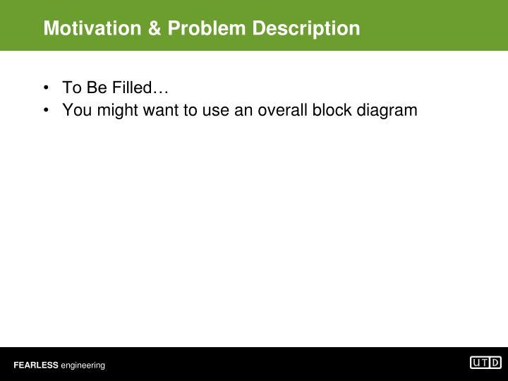 Motivation & Problem Description